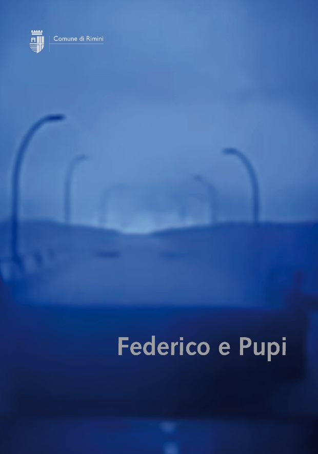 Federico e Pupi - eventi dedicati a Federico Fellini e Pupi Avati
